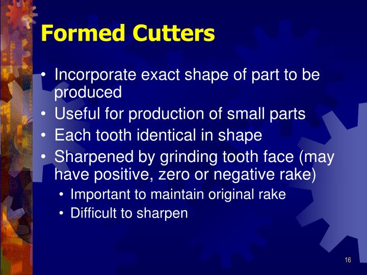 Formed Cutters