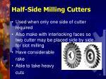 half side milling cutters