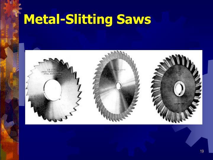 Metal-Slitting Saws