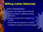 milling cutter materials