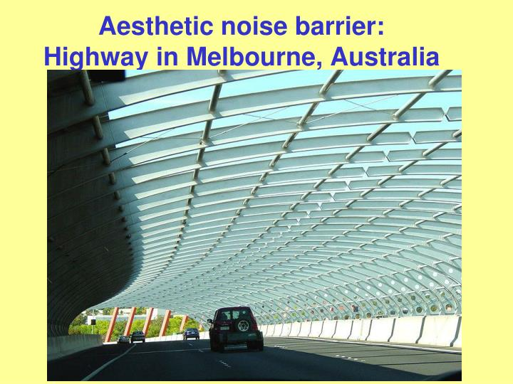 Aesthetic noise barrier: