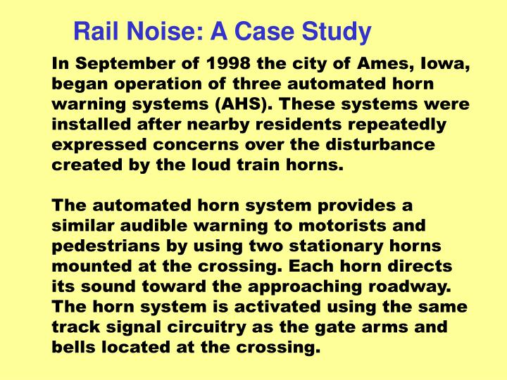 Rail Noise: A Case Study