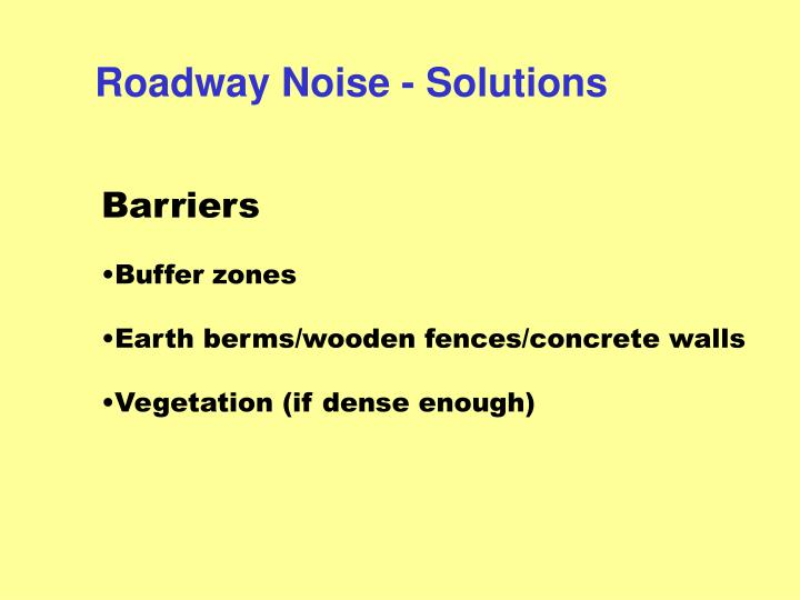 Roadway Noise - Solutions
