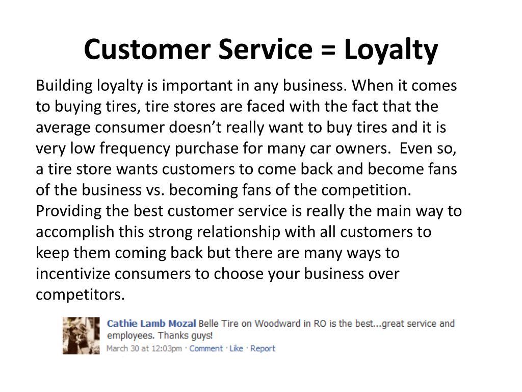 Customer Service = Loyalty