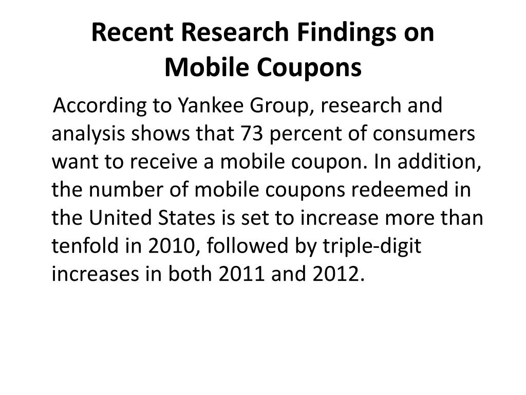 Recent Research Findings on     Mobile Coupons