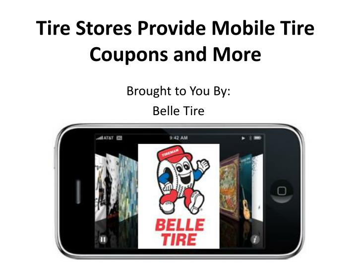 Tire stores provide mobile tire coupons and more