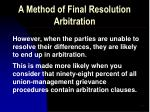 a method of final resolution arbitration1