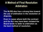 a method of final resolution arbitration5