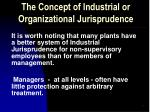 the concept of industrial or organizational jurisprudence3