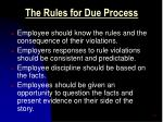 the rules for due process