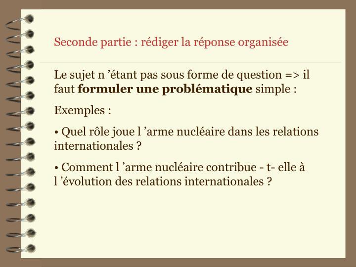 Seconde partie : rédiger la réponse organisée