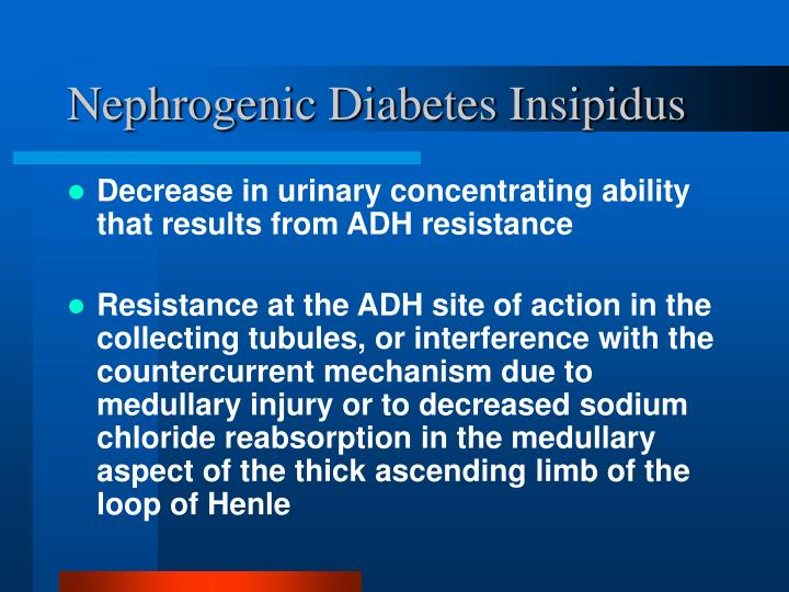 Nephrogenic Diabetes Insipidus