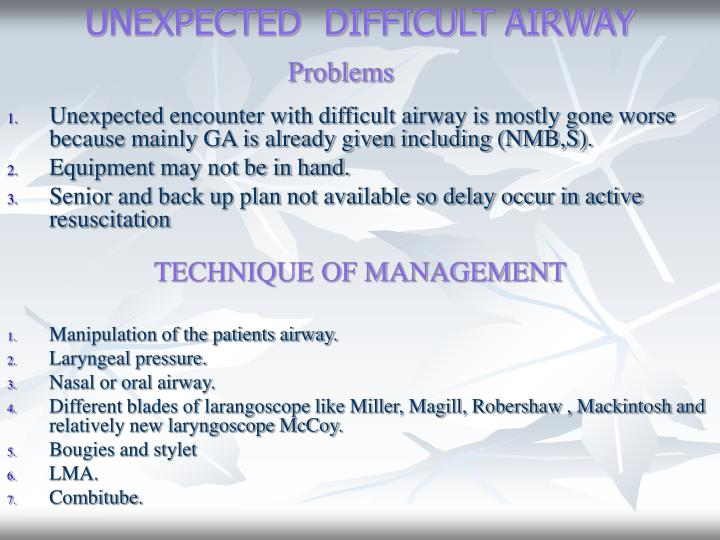 UNEXPECTED  DIFFICULT AIRWAY