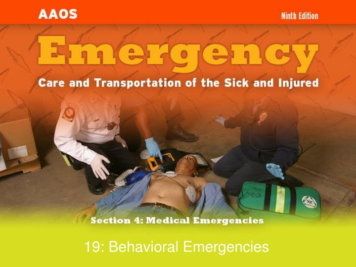 19 behavioral emergencies