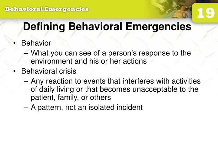 Defining Behavioral Emergencies