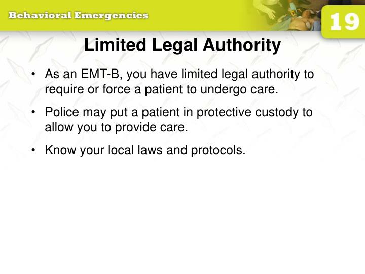 Limited Legal Authority