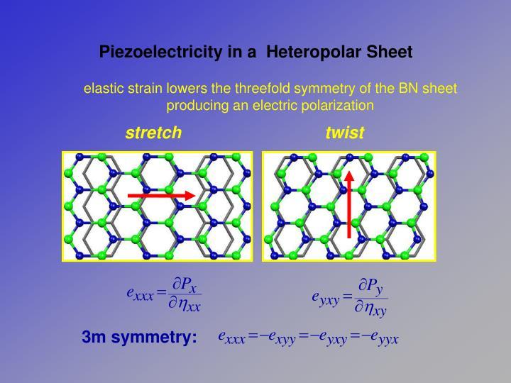 Piezoelectricity in a  Heteropolar Sheet