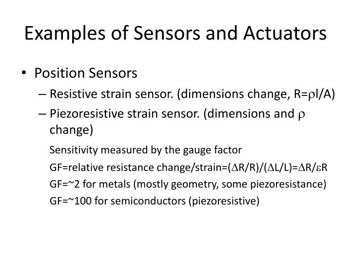 Examples of Sensors and Actuators