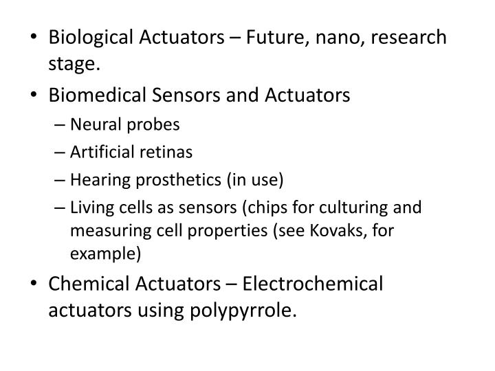 Biological Actuators – Future, nano, research stage.