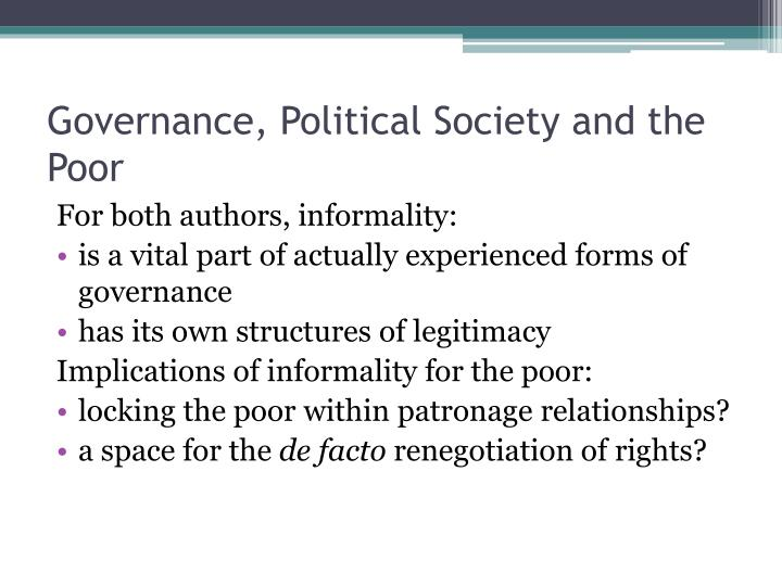 Governance, Political Society and the Poor