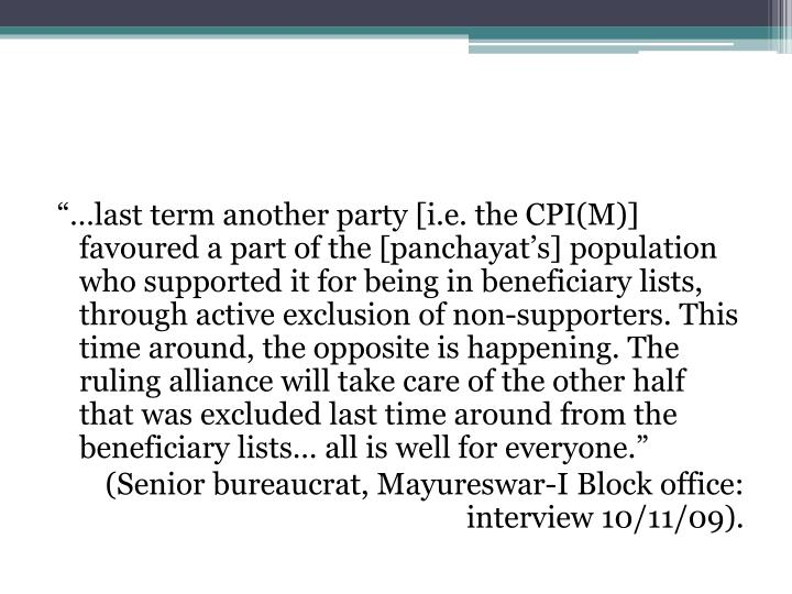 """…last term another party [i.e. the CPI(M)] favoured a part of the ["