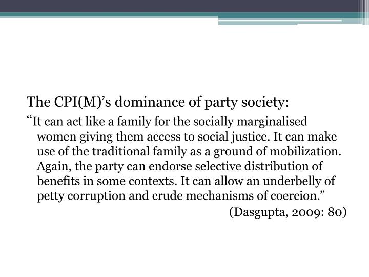 The CPI(M)'s dominance of party society: