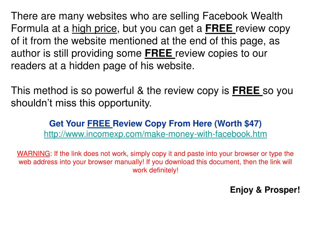 There are many websites who are selling Facebook Wealth Formula at a