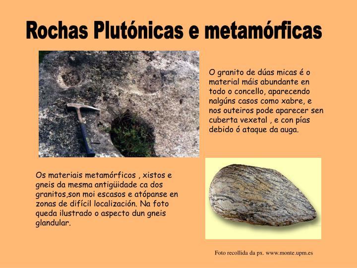 Rochas Plutónicas e metamórficas