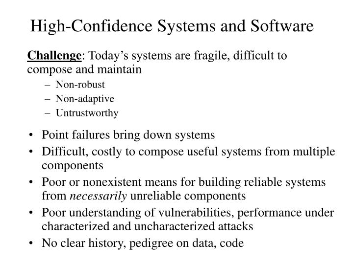 High-Confidence Systems and Software