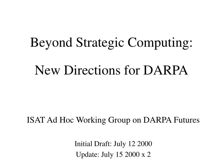 New Directions for DARPA