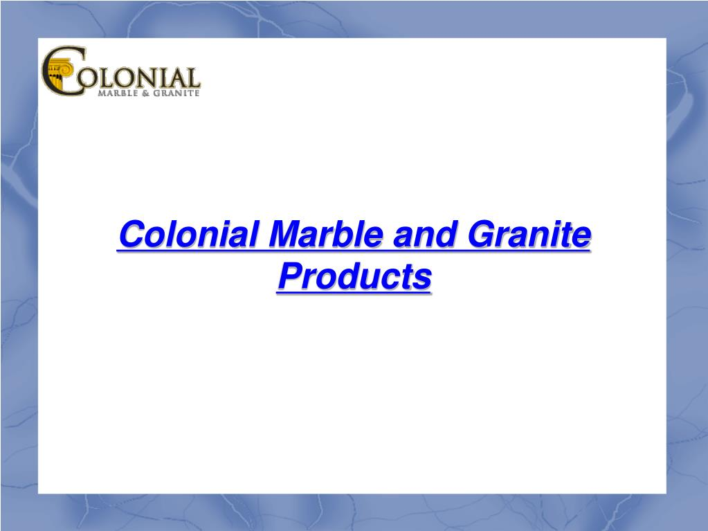 Colonial Marble and Granite Products