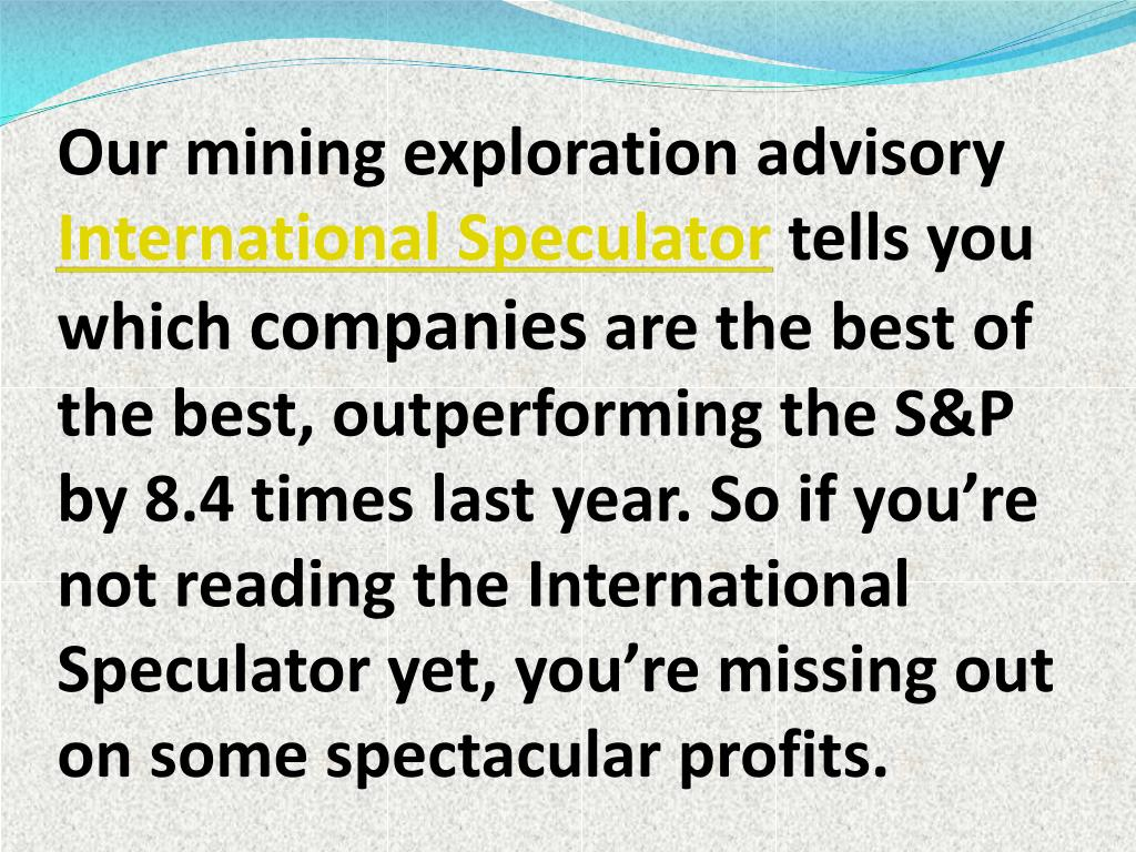 Our mining exploration advisory