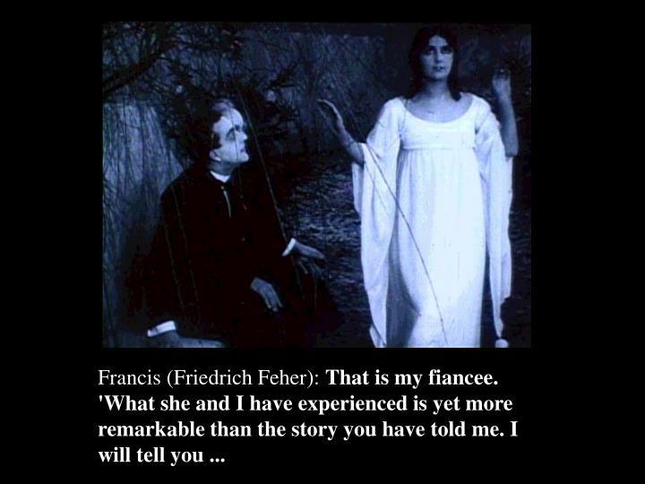 Francis (Friedrich Feher):
