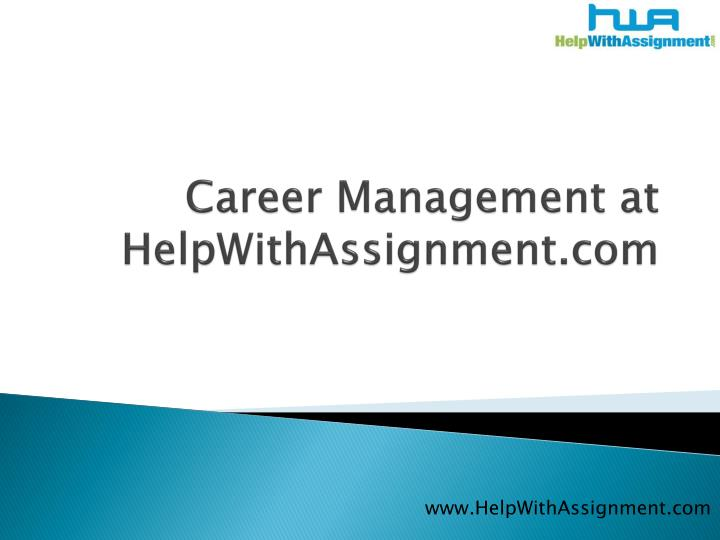 Career management at helpwithassignment com l.jpg