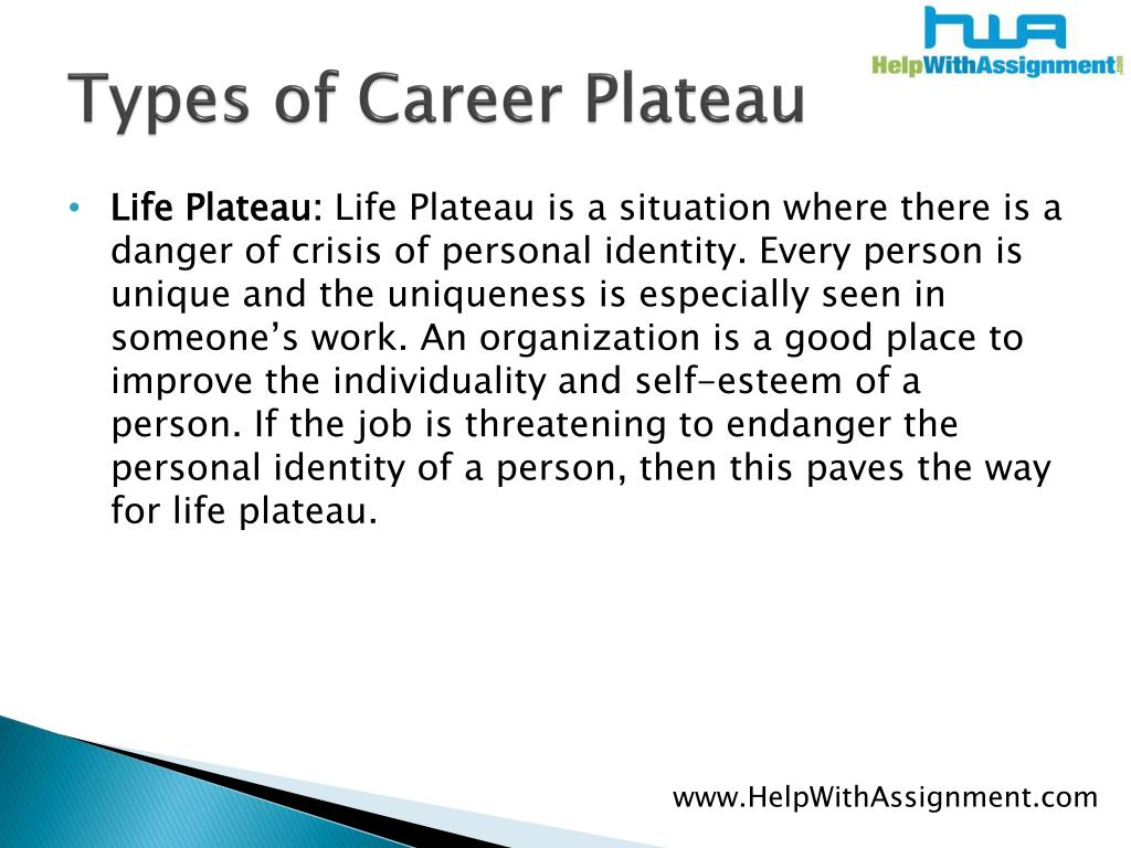Types of Career Plateau