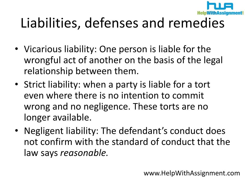Liabilities, defenses and remedies