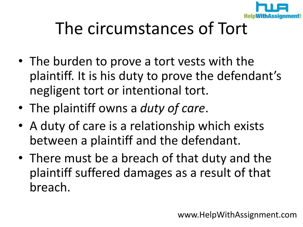 The circumstances of Tort