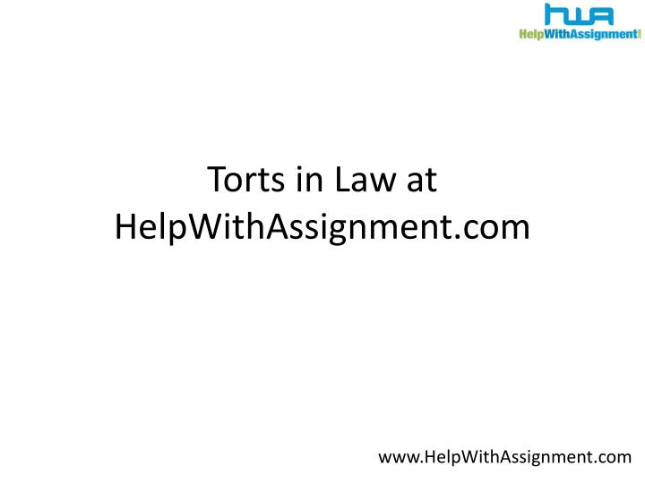 Torts in law at helpwithassignment com