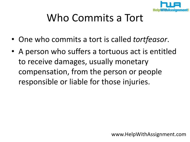 Who commits a tort