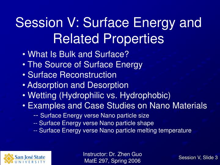 Session V: Surface Energy and