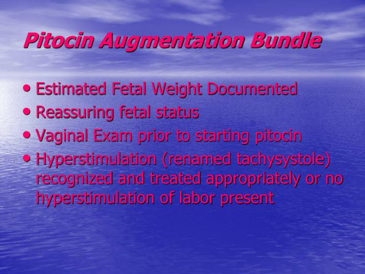 Pitocin Augmentation Bundle