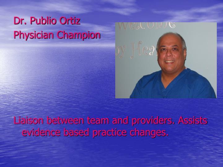 Dr. Publio Ortiz