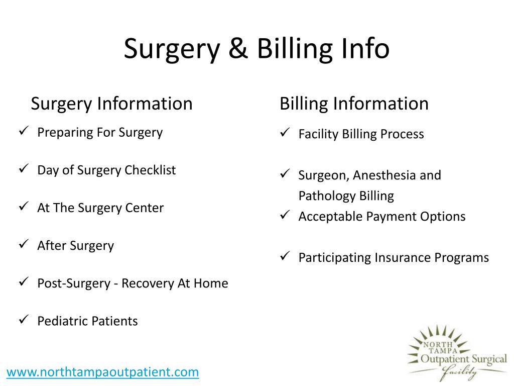Surgery & Billing Info