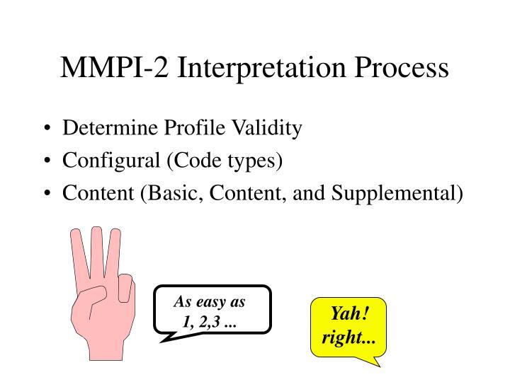 the mmpi interpretation 48/84 • doesn'tseemtofitintoenvironmentodd,peculiar,queernonconformingand resenulofauthoritymayespouseradicalreligiousorpolicalviewserrac,.