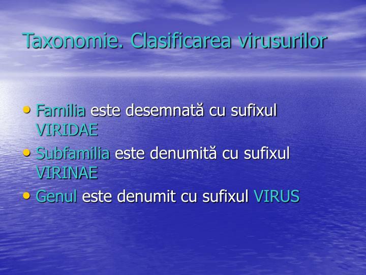 Taxonomie. Clasificarea virusurilor