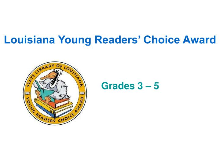 Louisiana young readers choice award
