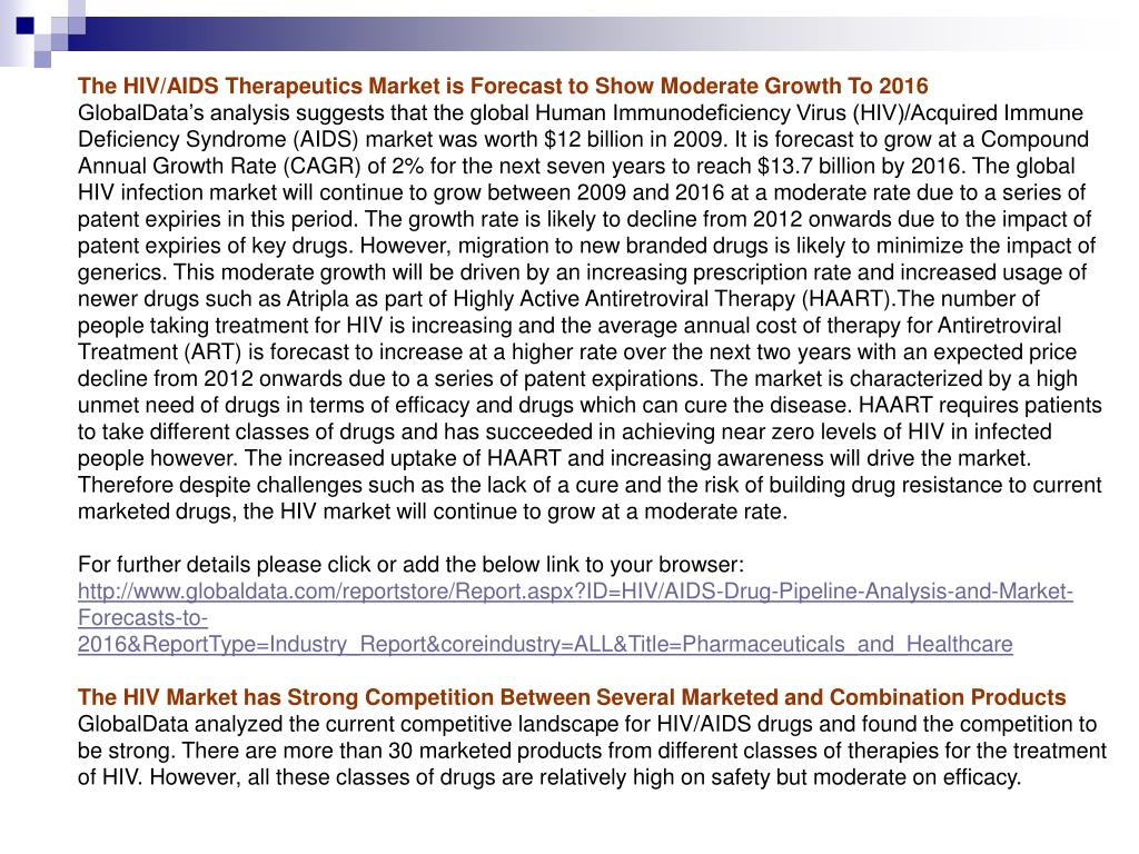 The HIV/AIDS Therapeutics Market is Forecast to Show Moderate Growth To 2016