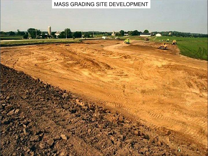 MASS GRADING SITE DEVELOPMENT