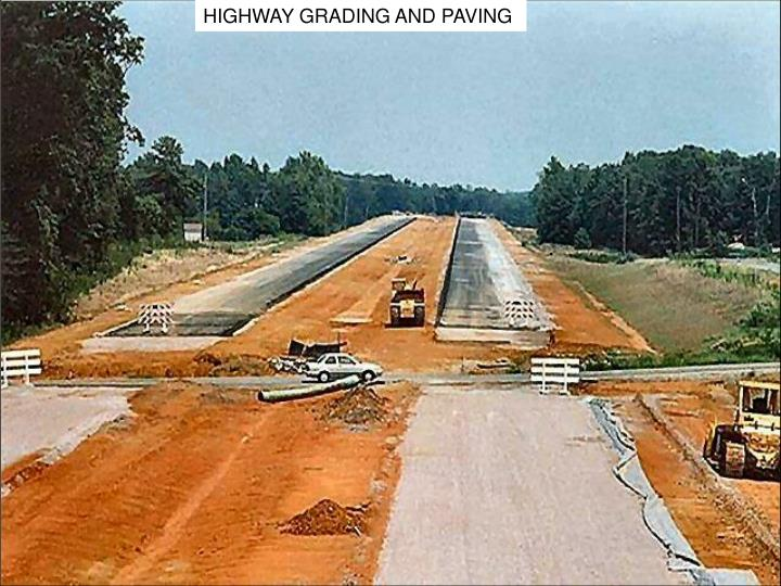 HIGHWAY GRADING AND PAVING