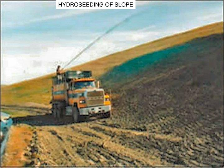 HYDROSEEDING OF SLOPE